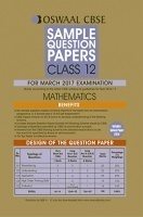 Oswaal CBSE Sample Question Papers For Class 12 Mathematics (For 2017 Exams)