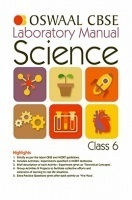 Oswaal CBSE Laboratory Manual For Class 6 Science