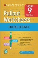Oswaal CBSE CCE Pullout Worksheets For Class 9 Social Science Term-1 (April To September)