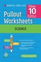 Oswaal CBSE CCE Pullout Worksheets For Class 10 Science (Term 2 Examination)