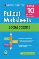Oswaal CBSE CCE Pullout Worksheets For Class 10 Social Science (Term 2 Examination)