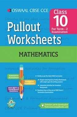 Oswaal CBSE CCE Pullout Worksheets For Class 10 Mathematics (Term 2 Examination)