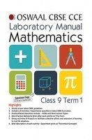 Oswaal CBSE CCE Laboratory Manual For Class 9 (Term 1) Mathematics