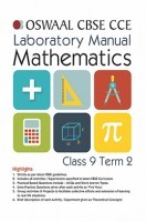 Oswaal CBSE CCE Laboratory Manual For Class 9 (Term 2) Mathematics