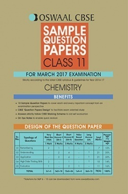 Oswaal CBSE Sample Question Papers For Class 11 Chemistry (For March 2017 Examination)