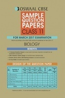Oswaal CBSE Sample Question Papers For Class 11 Biology (For March 2017 Examination)