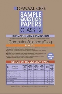 Oswaal CBSE Sample Question Papers For Class 12 Computer Science C++ (For March 2017 Examination)