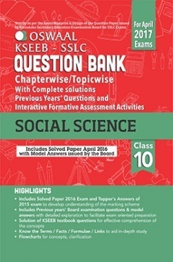 Oswaal KSEEB SSLC Question Bank with Complete Solution & Interactive Formative Assessment Activities For Class10 Social Science (For April 2017 Exams)