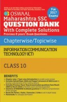 Oswaal Maharashtra SSC Question Bank With Complete Solution For Class 10 Information Communication Technology (ICT) (For April 2017 Exams)