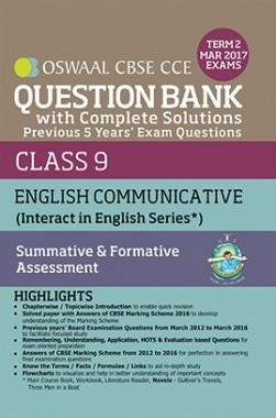 Oswaal CBSE CCE Question Bank With Complete Solutions For Class 9 Term II (October to March 2017) English Communicative