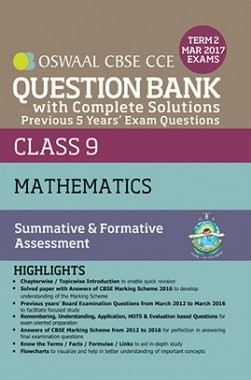 Oswaal CBSE CCE Question Bank With Complete Solutions For Class 9 Term II (October to March 2017) Mathematics