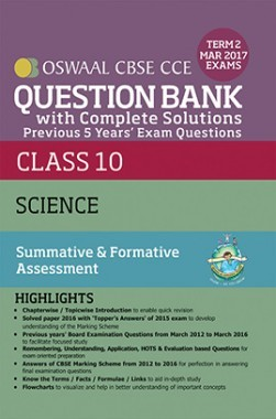 Oswaal CBSE CCE Question Bank With Complete Solutions For Class 10 Term II (October to March 2017) Science