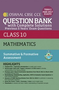 Oswaal CBSE CCE Question Bank With Complete Solutions For Class 10 Term II (October to March 2017) Mathematics