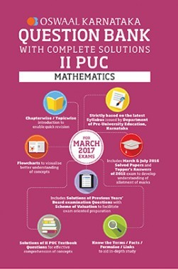 Oswaal Karnataka II PUC Question Bank With Complete Solutions For Mathematics For March 2017 Exams