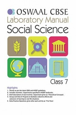 Oswaal CBSE Laboratory Manual For Class 7 Social Science