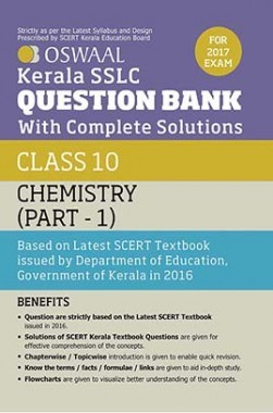 Oswaal Kerala SSLC Question Bank For Class 10 Chemistry (Part-1) With Complete Solutions For 2017 Exam