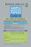 Oswaal CBSE CCE Sample Question Papers For Class 10 Term II English Communicative For March 2017 Examination
