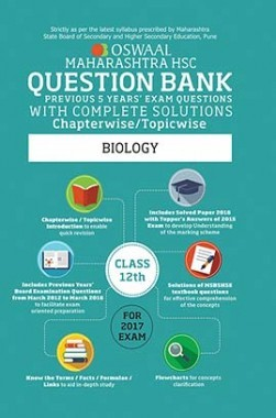 Oswaal Maharashtra HSC Previous Year Questions With Complete Solution Chapterwise For Class 12 Biology For 2017 Exam