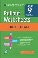 Oswaal CBSE CCE Pullout Worksheets For Class 9 Social Science Term-2 (October To March)