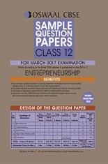 Oswaal CBSE CCE Sample Question Papers For Class 12 Entrepreneurship (For March 2017 Exams)