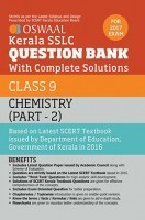 Oswaal Kerala SSLC Question Bank For Class 9 Chemistry (Part-2) With Complete Solutions For 2017 Examination