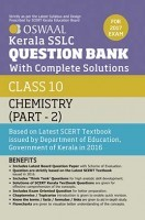 Oswaal Kerala SSLC Question Bank For Class 10 Chemistry (Part-2) With Complete Solutions For 2017 Examination