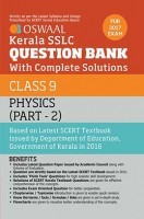 Oswaal Kerala SSLC Question Bank For Class 9 Physics (Part-2) With Complete Solutions For 2017 Examination