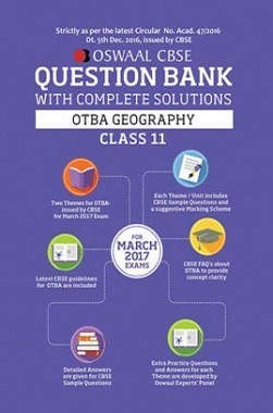 Oswaal CBSE CCE Question Bank Class 11 Open Text Based Assessment-OTBA Geography (March 2017 Exams)