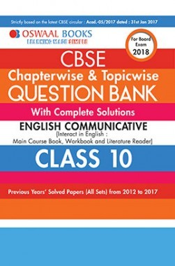 Oswaal CBSE Chapterwise and Topicwise Question Bank with Complete Solutions For Class 10 English Communicative  (For March 2018 Exam)