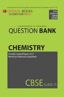Oswaal CBSE Chapterwise/Topicwise Question Bank For Class 11 Chemistry (Mar. 2018 Exam)