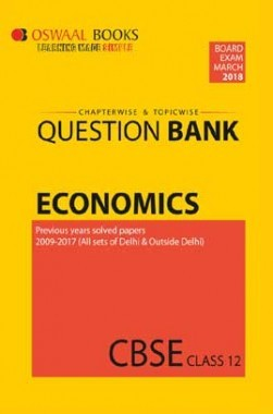 Oswaal CBSE Chapterwise/Topicwise Question Bank For Class 12 Economics (Mar. 2018 Exam)