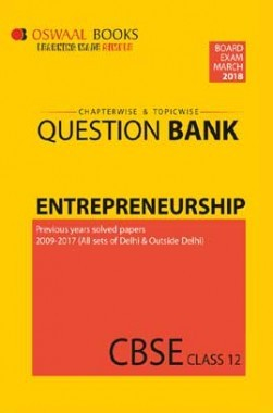 Oswaal CBSE Chapterwise/Topicwise Question Bank For Class 12 Entreprenuership (Mar. 2018 Exam)