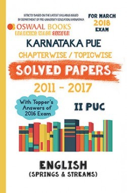 Oswaal Karnataka PUE Solved Papers for II PUC Class 12 English (March 2018 Exam)