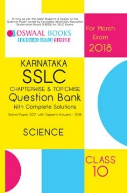 Oswaal Karnataka SSLC Question Bank For Class10 Science (March 2018 Exam)