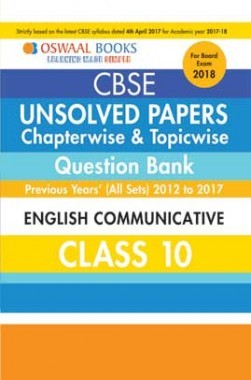 Oswaal Unsolved Paper Question Bank Class 10 English Communicative (March 2018 Exam)
