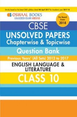 Oswaal Unsolved Paper Question Bank Class 10 English Language & Literature (March 2018 Exam)