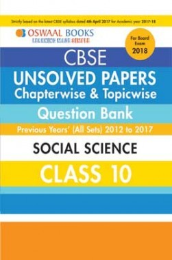 Oswaal Unsolved Paper Question Bank Class 10 Social Science (March 2018 Exam)
