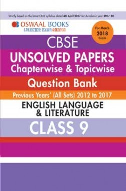 Oswaal Unsolved Paper Question Bank Class 9 English Language & Literature (March 2018 Exam)