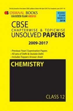 Oswaal Unsolved Paper Question Bank Class 12 Chemistry (March 2018 Exam)