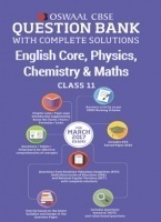 Oswaal CBSE Question Bank with Complete Solutions of English Core, Physics, Chemistry & Maths For Class 11 (For 2017 Exams)