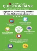 Oswaal CBSE Question Bank with Complete Solutions English Core, Accountancy, Business Studies, Mathematics & Economics for Class 12 (2017 Exams)