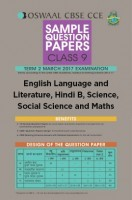 Oswaal CBSE CCE Sample Question Paper For Class 9 Term II (October to March 2017) English Language and Literature, Hindi B, Science, Social Science And Maths
