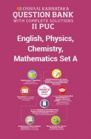Oswaal Karnataka II PUC Question Bank With Complete Solutions For Class 12 English, Physics, Chemistry, Mathematics Set A