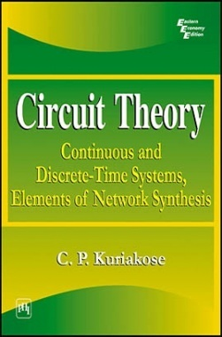 Circuit Theory: Continuous And Discrete-Time Systems,Elements Of Network Synthesis