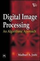 Digital Image Processing : An Algorithmic Approach