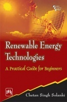 Renewable Energy Technologies : A Practical Guide For Beginners