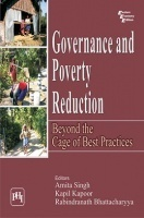 Governance And Poverty Reduction : Beyond The Cage Of Best Practices