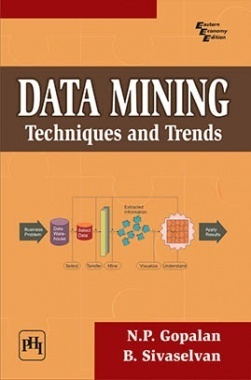 Data Mining : Techniques And Trends