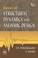 Basics Of Structural Dynamics And Aseismic Design