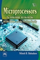 Microprocessors : The 8086/8088, 80186/80286, 80386/80486 And The Pentium Family